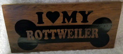 I love my rottweiler, dog bone, wood sign, handmade