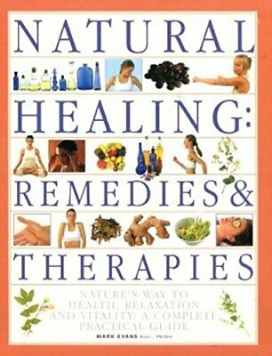 Natural Healing Remedies & Therapies by Evans, Mark Book The Fast Free Shipping