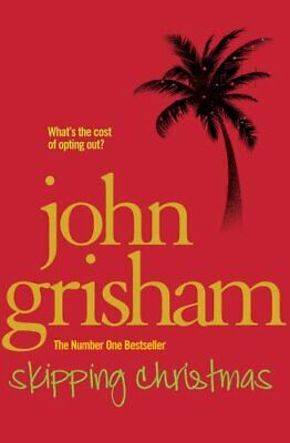 Skipping Christmas: Christmas with The Kranks by Grisham, John Book The Fast