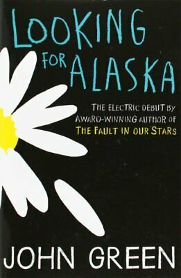 Looking for Alaska by Green, John Book The Fast Free Shipping