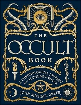 The Occult Book: A Chronological Journey from Alchemy to Wicca (Hardback or Case