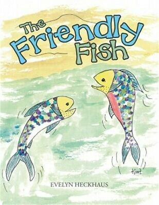 The Friendly Fish (Paperback or Softback)