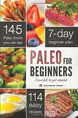 Paleo for Beginners: Essentials to Get Started by Chatham, John Book The Fast