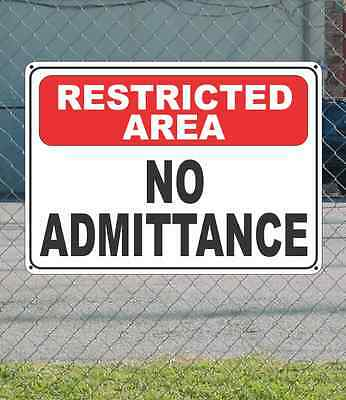 """RESRTICTED AREA No Admittance - OSHA Safety SIGN 10"""" x 14"""""""