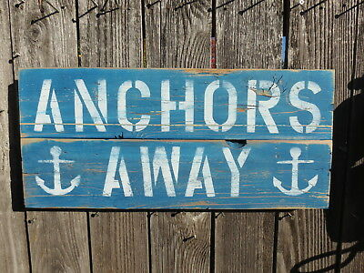 """10+ X 24 Inch Wood """"anchors Away"""" Sign Nautical Seafood (#s839)"""