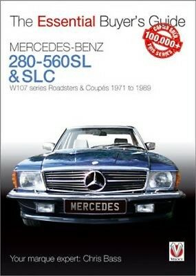 Mercedes-Benz 280-560sl & Slc: W107 Series Roadsters & Coupes 1971 to 1989 (Pape