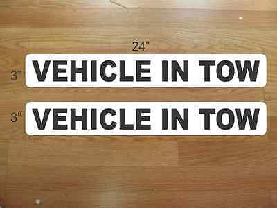VEHICLE IN TOW Magnetic signs 3x24 for Car Truck Van SUV Pair Badge Set