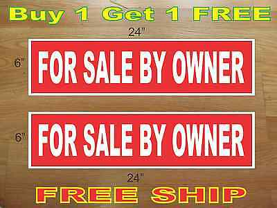 """White on Red FOR SALE BY OWNER 6""""x24"""" REAL ESTATE RIDER SIGNS Buy 1 Get 1 FREE"""