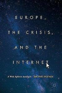Europe, The Crisis and The Internet - Dennis Nguyen - 9783319608426 PORTOFREI