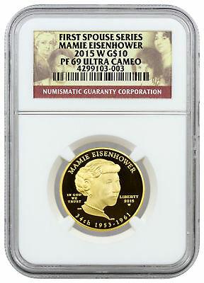 2015-W $10 Proof Gold First Spouse - Mamie Eisenhower NGC PF69 UC SKU37821