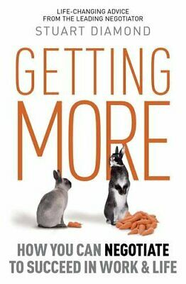 Getting More: How to Be a More Persuasive Person... by Diamond, Stuart Paperback