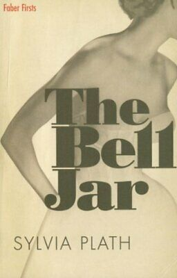 The Bell Jar (Faber Firsts) by Plath, Sylvia Paperback Book The Fast Free