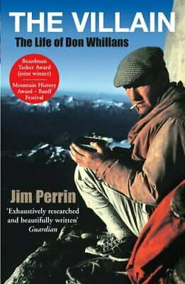 The Villain: The Life of Don Whillans by Perrin, Jim Paperback Book The Fast