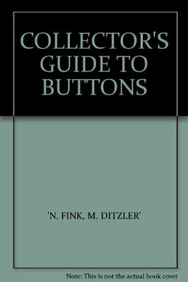 Collector's Guide to Buttons by Ditzler, M. Hardback Book The Fast Free Shipping