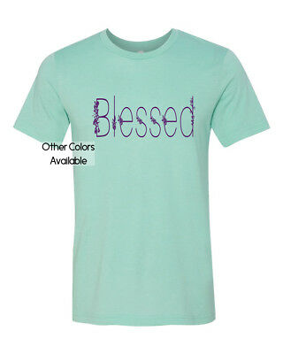 Blessed Graphic Mens Womens Inspirational Comfy Print Trendy T Shirt Tee Shirt