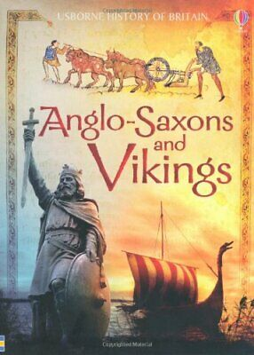 Anglo-Saxons and Vikings (History of Britain) by Abigail Wheatley 1409504913 The