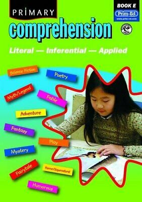 Primary Comprehension: Bk. E: Fiction and Non... by Prim-ed Publishing Paperback