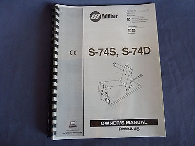 2005 Miller Welding Owner's Manual Wire Feeder S-74S & S-74D MIG Flux Cored USA