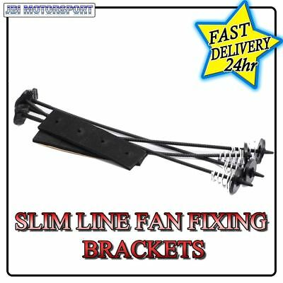 Universal Slimline Radiator Cooling Fan Fixing Fitting Mounting Clip Kit