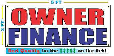 OWNER FINANCE Banner Sign NEW Larger Size Best Quality for the $$$