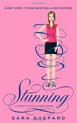 Stunning: Number 11 in series (Pretty Little Liars),Sara Shepard