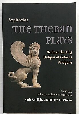 """Sophocles THE THEBAN PLAYS: """"Oedipus the King"""", """"Oedipus at Colonus"""", """"Antigone"""""""