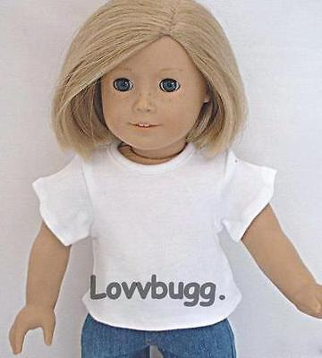 """White T Shirt for 15"""" 18"""" American Girl +Baby Doll Found It All  At Lovvbugg"""