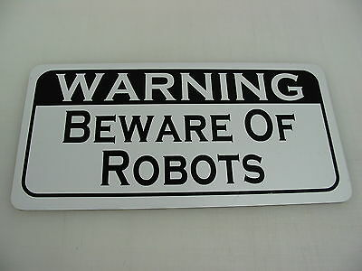 WARNING BEWARE OF ROBOTS Metal Sign for Remote Control Wars & Doctor Dr Who Fans