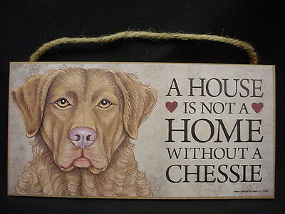 CHESSIE House Is Not A Home DOG wood SIGN PLAQUE puppy Chesapeake Bay Retriever