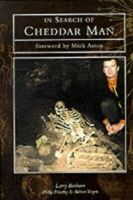 In Search of Cheddar Man by Adrian Targett 0752414011 The Fast Free Shipping