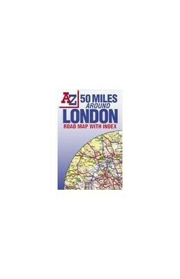 50 Miles Around London (Road Map) by Geographers A-Z Map Company Paperback Book