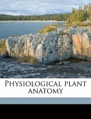 Physiological plant anatomy by Haberlandt, Gottlieb Book The Fast Free Shipping