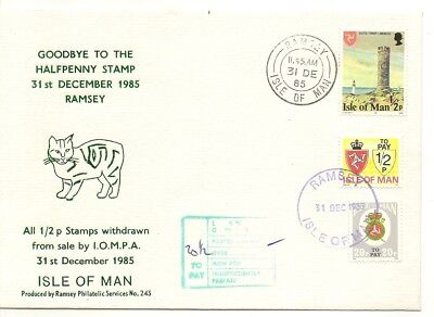 IOM 1985 Goodbye to Halfpenny Stamp Cover (Ramsey)