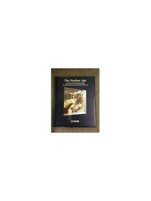 The Nuclear Age: 1950 and Beyond (History of t... by Time-Life Books. 0705409880