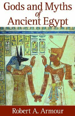 Gods and Myths of Ancient Egypt by Armour, Robert A. Paperback Book The Fast