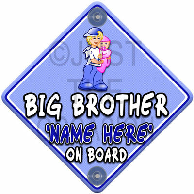 NEW Personalised  BIG BROTHER to BANDANA SISTER  Baby on Board Car Window Sign