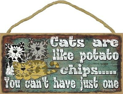 Cute CATS ARE LIKE POTATO CHIPS wood SIGN wall hanging PLAQUE Kitty kitten NEW