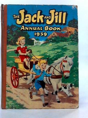 The Jack and Jill annual book 1959 (No Author - 1959) (ID:27547)