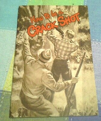 Real Nice Vintage Remington How To Be a Crack Shot Booklet  - Undated