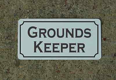 "GROUNDS KEEPER Metal Vintage Design Sign 6""x12"" for Mansion Estate Maid Servant"