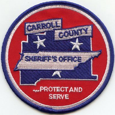 CARROLL COUNTY TENNESSEE TN Protect And Serve SHERIFF POLICE PATCH