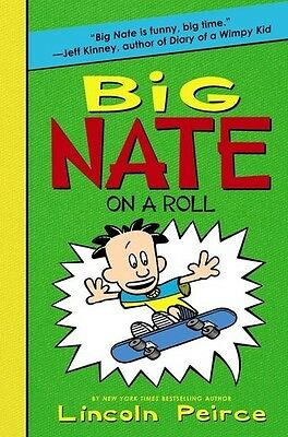 Big Nate On A Roll - Lincoln Peirce (2015, Livre NEU)