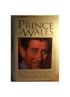 The Prince Of Wales: An Intimate Portrait by Dimbleby, Jonathan Hardback Book