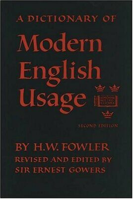 Fowler's Modern English Usage (2nd Edition) by Fowler, H.W. Paperback Book The