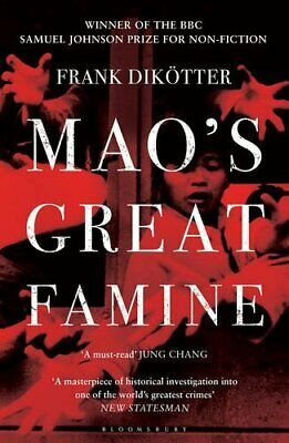Mao's Great Famine: The History of China's Most ... by Dikötter, Frank Paperback