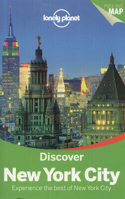 Discover New York City: experience the best of New York City. by Lonely Planet