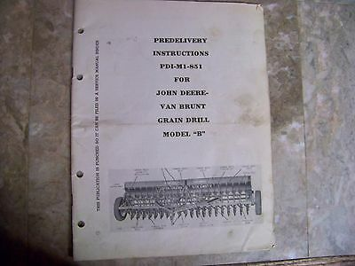 John Deere Van Brunt Grain Drill Model B Predelivery Instructions Manual