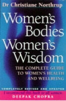Women's Bodies, Women's Wisdom: The Complet... by Northrup, Christiane Paperback