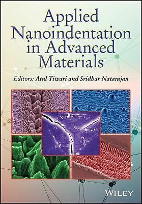 Applied Nanoindentation in Advanced Materials by Atul Tiwari Hardcover Book Free