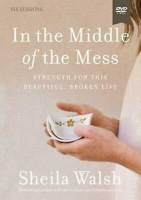 In the Middle of the Mess Video Study: Strength for This Beautiful, Broken Life